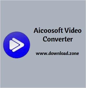 Aicoosoft Video Converter Review