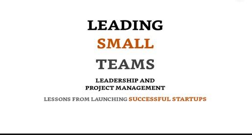Leading Small Teams