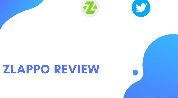 Zlappo Review