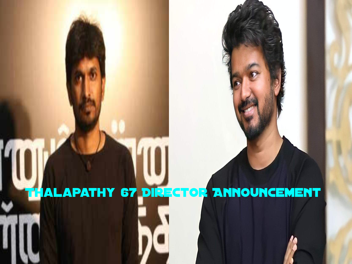 Thalapathy 67 Director